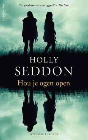 Hou je ogen open, Holly Seddon