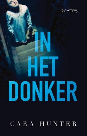 In het donker, Cara Hunter