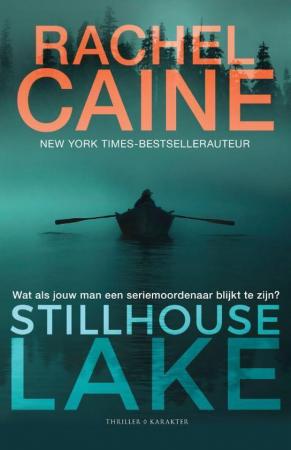Stilhouse Lake, Rachel Caine