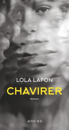 Chavirer – Lola Lafon (Actes Sud)