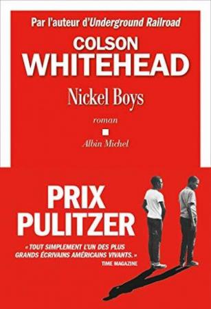 Nickel Boys – Colson Whitehead (Albin Michel)