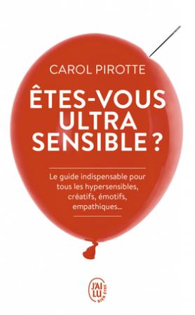 Êtes-vous ultrasensible?