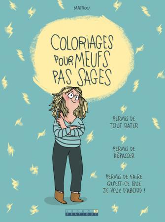 Bonus: <em>Coloriages pour meufs pas sages</em> – Mathou (Leduc.S)