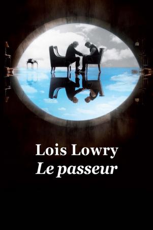 Le Passeur – Lois Lowry