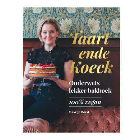 Bakboek 'Taart ende Koeck' van Maartje Borst
