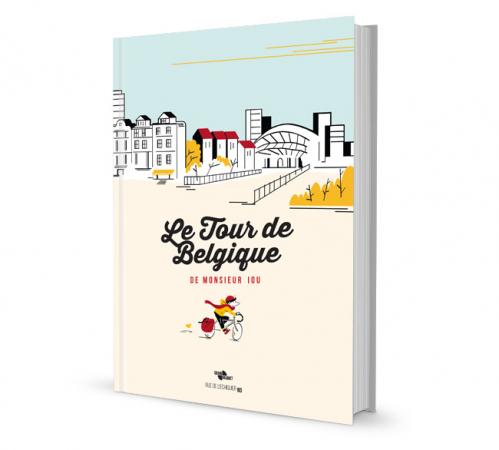 """La BD """"Le tour de Belgique de Monsieur Iou"""""""