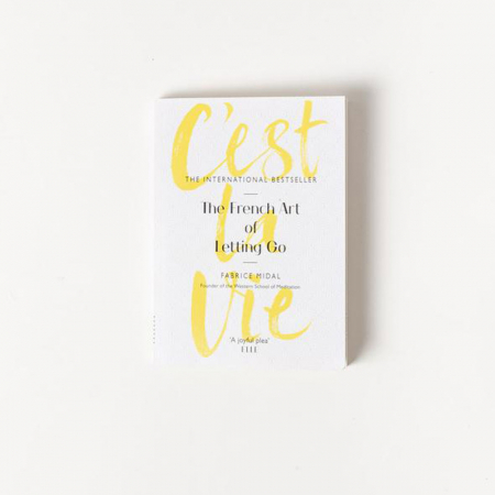 Boek 'C'est la vie: the French art of letting go'