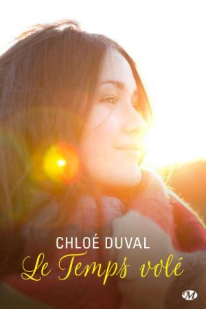 Le temps volé – Chloé Duval