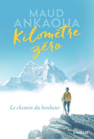 Kilomètre zéro – Maud Ankaoua