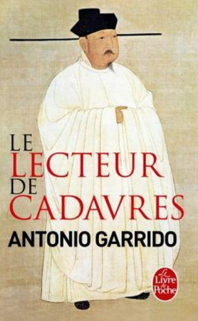 Le lecteur de cadavre – Antonino Garrido