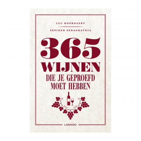 Boek '365 wijnen die je geproefd moet hebben' van Luc Hoornaert & Sepideh Sedaghatnia