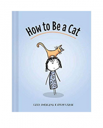 Livre 'How To Be A Cat'