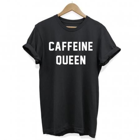 T-shirt 'Caffeine Queen'