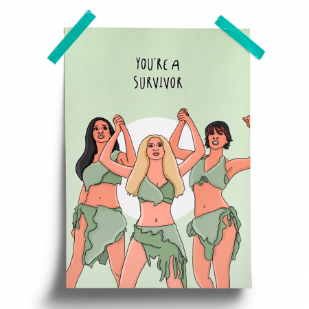 Poster 'You're a survivor'