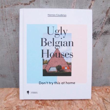 Boek 'Ugly Belgian Houses' van Hannes Coudenys, bekend van 'Iedereen beroemd'