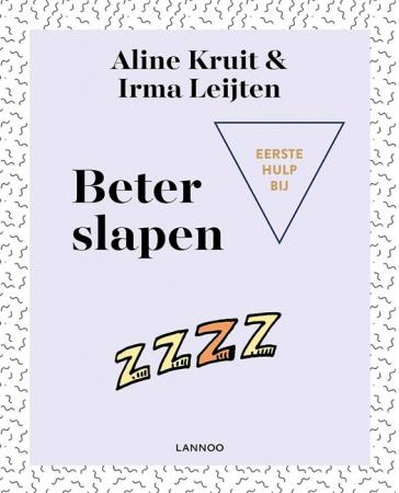 Eerste hulp bij beter slapen, Aline Kruit en Irma Leijten