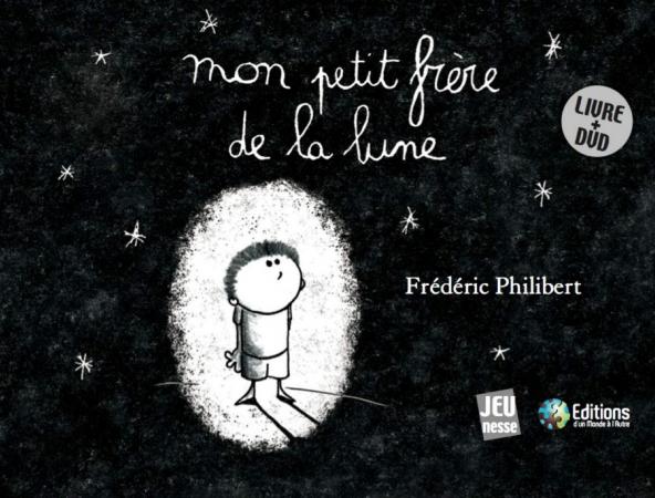 Mon petit frère de la lune – Frédéric Philibert