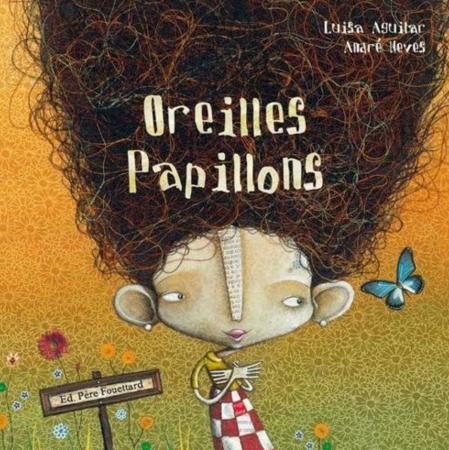 Oreilles Papillons – Luisa Aguilar et Anaré Neves
