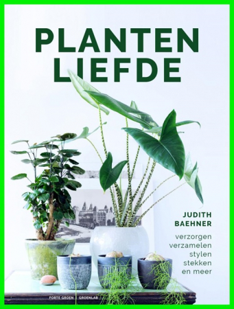 'Plantenliefde' van Judith Baehner
