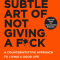 5. The Subtle Art of Not Giving a Fuck, Mark Manson