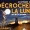 Décrocher La Lune – LA LOUVIÈRE