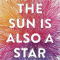 'The Sun is Also a Star' van Nicola Yoon