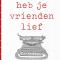 'Heb je vrienden lief' van Lars van der Werf