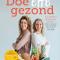 Doe effe gezond,Monique Ammerlaan en Marjolein van Dop