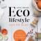 Eco lifesyle aan de slag!, Anne Drake