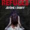"""""""Les refuges"""" – Jérome Loubry"""