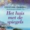 Het huis met de spiegels –Cristina Caboni