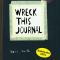 'Wreck this journal' van Keri Smith