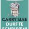 'Durf te schrijven!' van Carry Slee