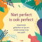 Niet perfect is ook perfect, Candi Williams