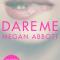 'Dare Me' van Megan Abbott (Engelstalig)