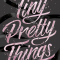 'Tiny Pretty Things' van Sona Charaipotra en Dhonielle Clayton