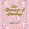 'The Mixology of Astrology' van Aliza Kelly