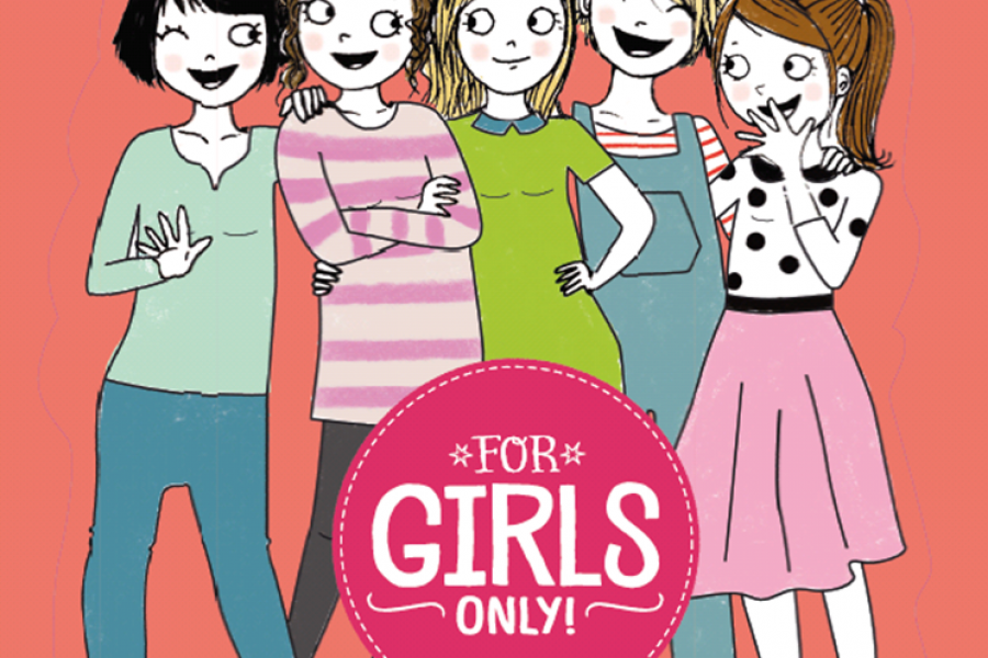 For Girls Only!
