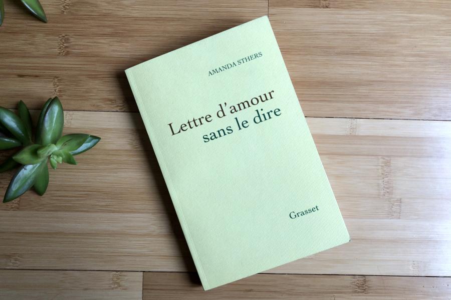 Livre Lettre d'amour sans le dire, Amanda Sthers