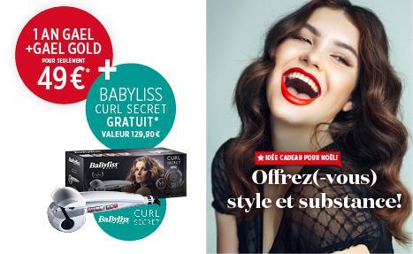 Abonnez-vous à GAEL et recevez un Babyliss Secret Curl (val. 129,90€!)