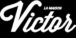 La Maison Victor