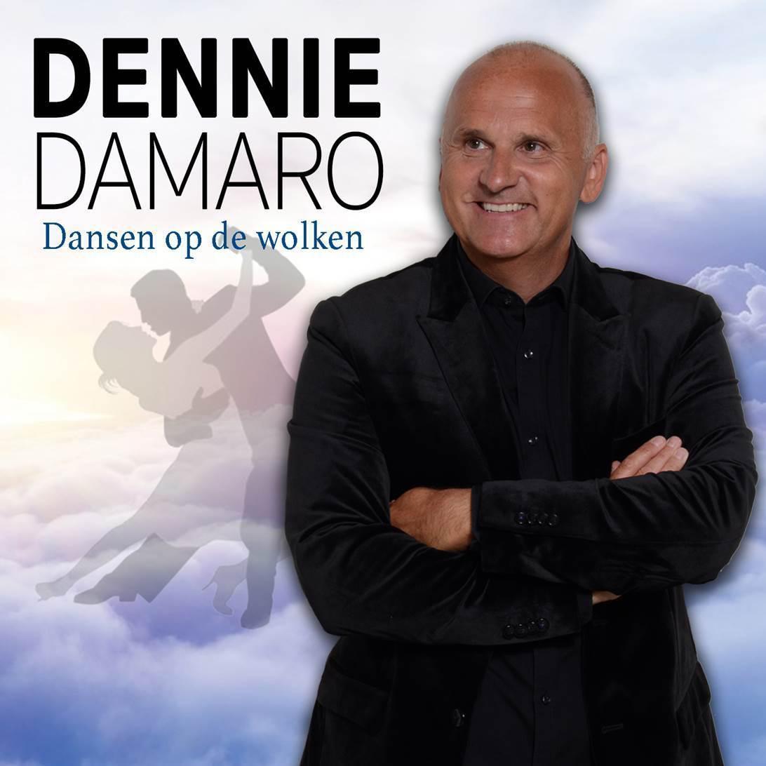 Dennie Damaro brengt nieuw album én nieuwe single 'Dansen op de wolken' uit
