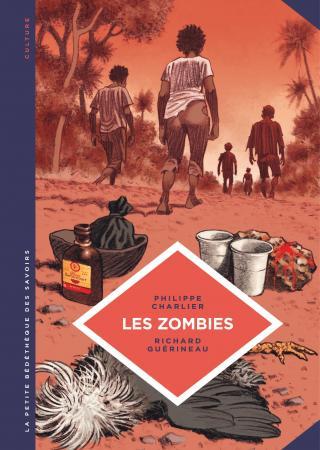 Pour découvrir la véritable histoire des zombies