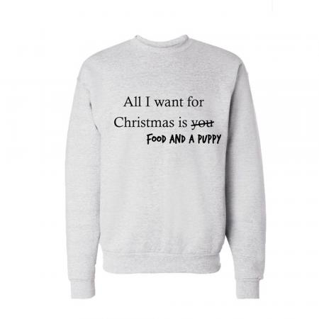 Sweater 'All I want for Christmas is food and a puppy'