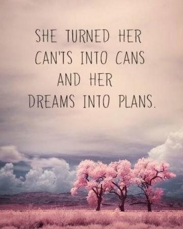 Ze veranderde 'niet kunnen' in 'kunnen' en haar dromen in plannen.