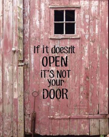 Als hij niet opengaat, is het jouw deur niet.