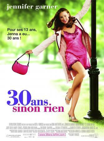 30 ans sinon rien (2004)
