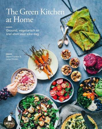 The Green Kitchen at Home, David Frenkiel & Luise Vindahl