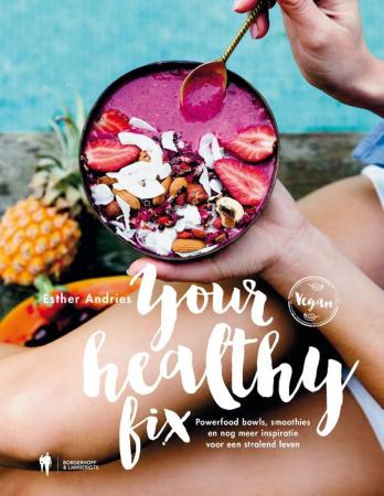 Your Healthy Fix, Esther Andries