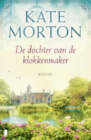De dochter van de klokkenmaker, Kate Morton
